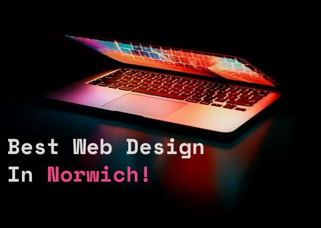 Best Website Design In Norwich 2021
